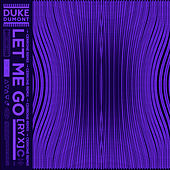 Let Me Go (Cerrone Remix) by Duke Dumont