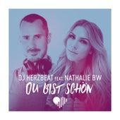 Du bist schön fra DJ Herzbeat
