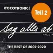 SAG ALLES AB - THE BEST OF TEIL 2 (2007-2020) von Tocotronic