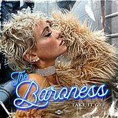 Take It Off by Baroness