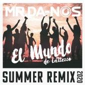 El Mundo (de Lattesso) (Summer Remix 2020) von Mr. Da-Nos