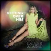 Getting Over Him de Lauren Alaina
