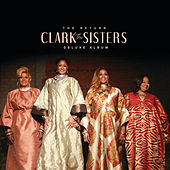 The Return (Deluxe) by The Clark Sisters