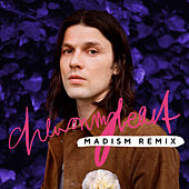 Chew On My Heart (Madism Remix) de James Bay