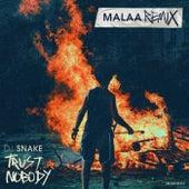 Trust Nobody (Malaa Remix) von DJ Snake