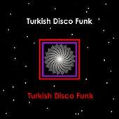 Turkish Disco Funk de Various Artists