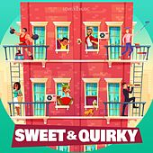 Sweet & Quirky by Lovely Music Library