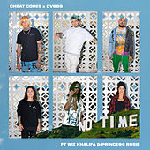 No Time (feat. Wiz Khalifa and PRINCE$$ ROSIE) by Cheat Codes