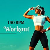 150 BPM Workout – Get Your Blood Pumping, Workout and Running Music de Extreme Music Workout