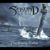 The Rising Tides by Sekond Skyn