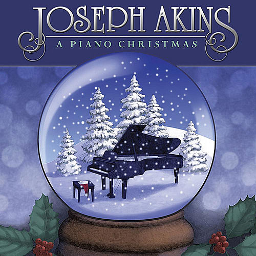 A Piano Christmas by Joseph Akins