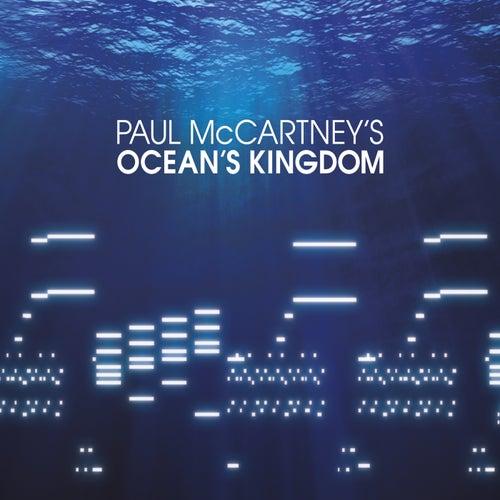 Ocean's Kingdom by Paul McCartney