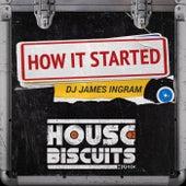 How It Started de DJ James Ingram