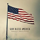 God Bless America by Kimberly and Alberto Rivera