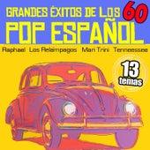 Grandes Éxitos de los 60. Pop Español by Various Artists