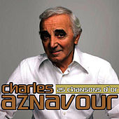 Charles Aznavour 25 Canciones de Oro by Charles Aznavour