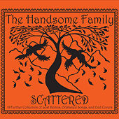 Scattered van The Handsome Family