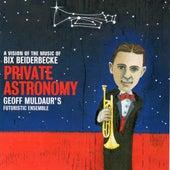 Private Astronomy de Geoff Muldaur's Futuristic Ensemble
