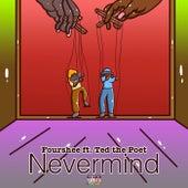 Nevermind von Fourshee