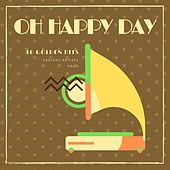 Oh Happy Day (40 Golden Hits), Vol. 3 de Various Artists