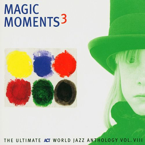 Magic Moments 3 by Various Artists
