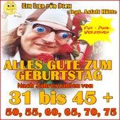 Alles Gute zum Geburtstag (Fun-Punk Versionen) Nach Jahreszahlen von 31 bis 45 Jahre plus 50, 55, 60, 65, 70, 75 von Ein Lied für Dich