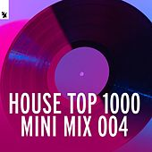 House Top 1000 (Mini Mix 004) - Armada Music de Various Artists