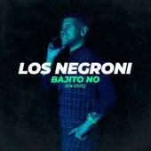 Bajito No (En Vivo) de Negroni