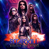 Reckless and Infinite fra Starkill