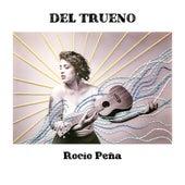 Del Trueno by Rocío Peña