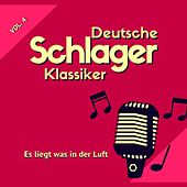 Es Liegt Was in Der Luft (Deutsche Schlager Klassiker), Vol. 4 de Various Artists