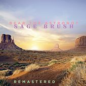 Sage Brush by Bear the Astronot