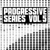 Progressive Series, Vol. 5 von Various Artists