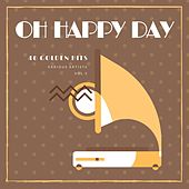 Oh Happy Day (40 Golden Hits), Vol. 5 von Various Artists