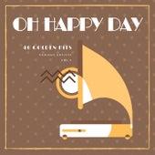 Oh Happy Day (40 Golden Hits), Vol. 5 de Various Artists
