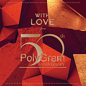 With Love From ... PolyGram 50th Anniversary de Various Artists
