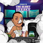 The Blunt Effect by Playaass Ytb