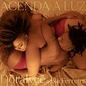 Acenda a Luz by Doralyce