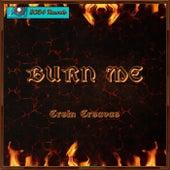 Burn Me de Ersin Ersavas