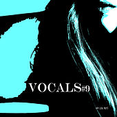 Vocals #9 by Various Artists