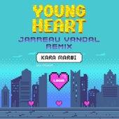 Young Heart (Jarreau Vandal Remix) de Kara Marni