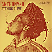Staying Alive by Anthony B