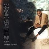 She Knows von Kaleem Taylor