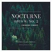 Nocturne Opus 9, No. 2 by Sophie Maria Prince