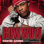 Fresh Azimiz von Bow Wow