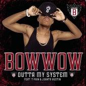 Outta My System von Bow Wow