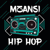 Mzansi Hip Hop by Various Artists