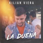 La Dueña by Kilian Viera
