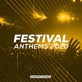 Festival Anthems 2020 van Various Artists