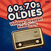 60s, 70s Oldies - Vintage Greatest Radio Hits von Vários Artistas